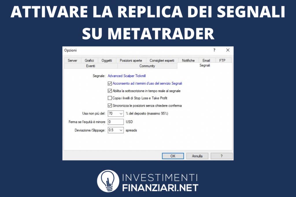 MetaTrader replica segnali - a cura di InvestimentiFinanziari.net