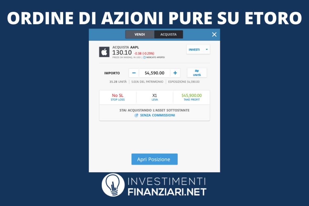 Azioni Pure - ordine su eToro a cura di InvestimentiFinanziari.net