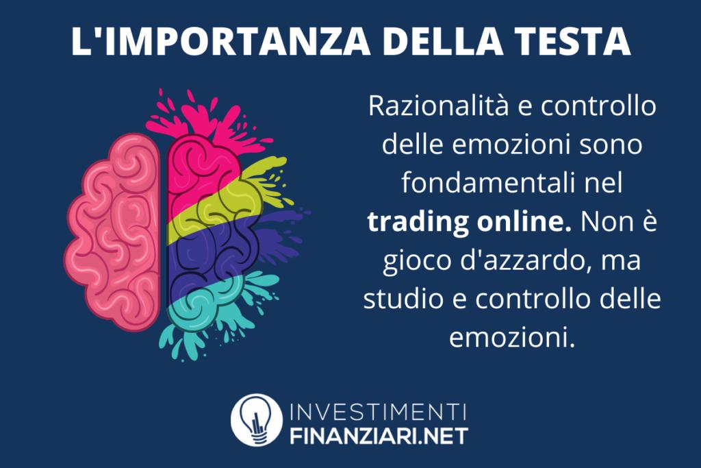 Importanza psiche e ragione del trader - di InvestimentiFinanziari.net