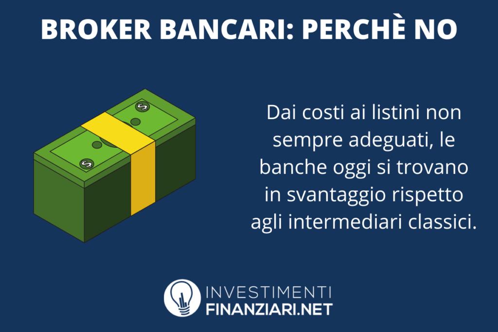No broker bancari - di InvestimentiFinanziari.net