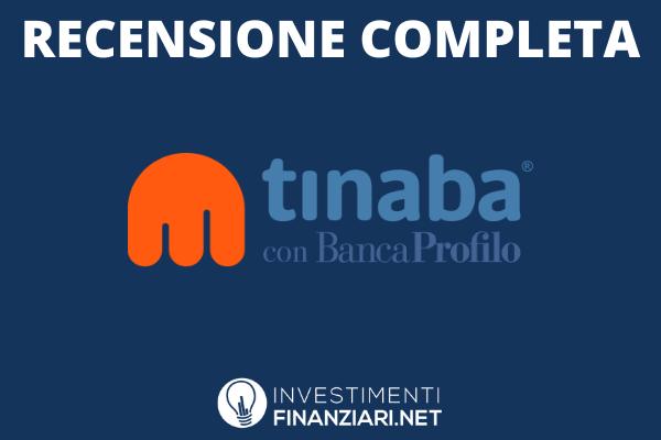 Tinaba recensione completa di InvestimentiFinanziari.net - con approfondimenti e guide