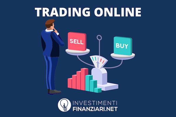 Approfondimento sul Trading Online a cura di InvestimentiFinanziari.it