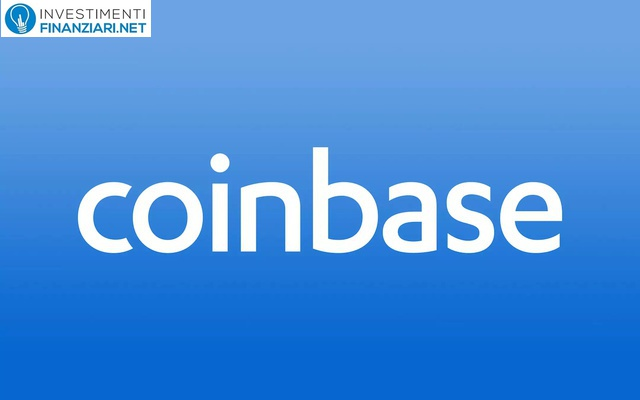 Azioni Coinbase: guida completa al titolo realizzata da Investimentifinanziari.net