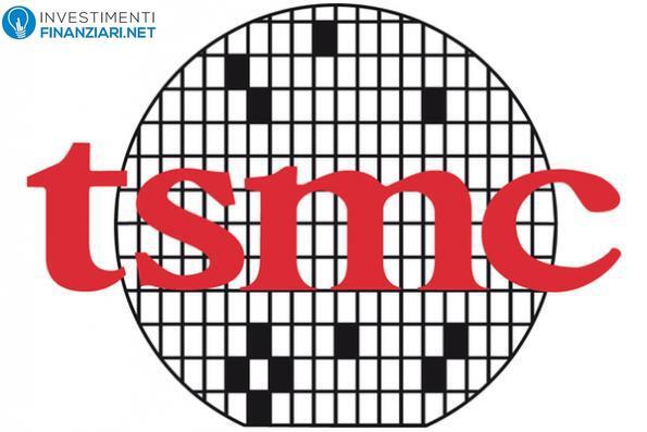 Azioni TSMC: Analisi e Previsioni. Come comprare TSM online; guida realizzata da InvestimentFinanziari.net