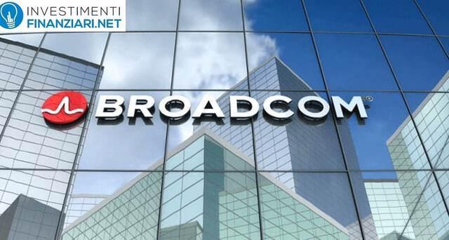 Azioni Broadcom: Analisi e Previsioni. Come comprare AGVO online; guida completa a cura di InvestimentiFinanziari.net