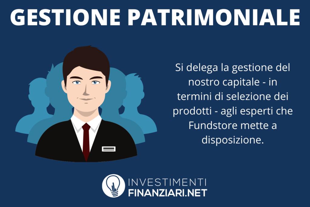 Gestione partimoniale Fundstore - di InvestimentiFinanziari.net