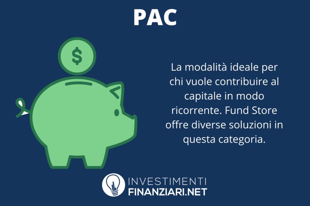 PAC di FUndstore - di InvestimentiFinanziari.net